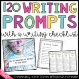 120 Writing Prompts (with writing checklist)