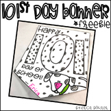101st Day of School Banner Freebie!