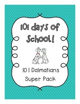 101st Day of School! {Dalmatian Super Pack}