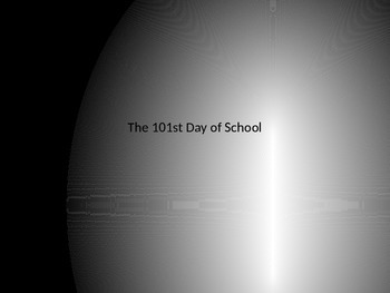 101st Day of school or 100th day of school