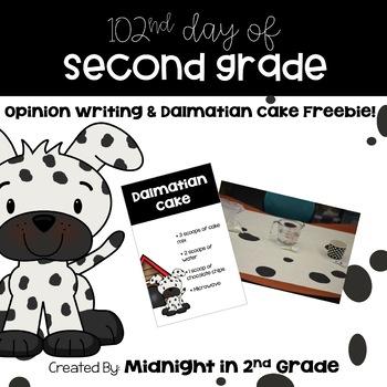 102nd Day Opinion Writing & Dalmatian Cake Freebie!