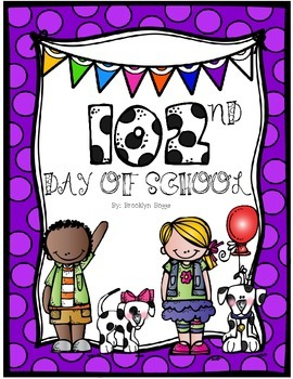 102nd Day of School - 102 Dalmatians Theme