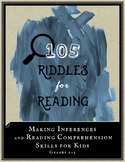 105 Riddles for Reading: Make Inferences & Improve Reading