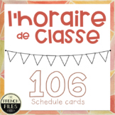 106 French Schedule Cards for Classroom Timetable - Horaire de classe