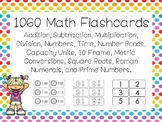 1060 Math Flashcards.  Adding, Subtracting, Time, Number B