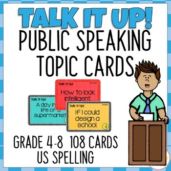 108 Topic Cards for Public Speaking Oral Presentations - Grade 4-8 USA