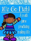 10's go fish; Math Game- make 10