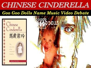 "Chinese Cinderella Lesson Plans - Goo Goo Dolls ""Name"" Music Video Debate"