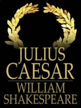 10th Grade English Lesson Plans - Shakespeare's Julius Caesar Act V & Final Test