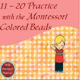 11 - 20 Practice with the Montessori Colored Beads