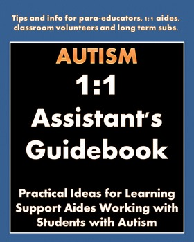 Paraprofessional & 1:1 Assistant's Guidebook: Practical In