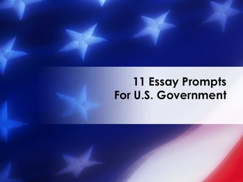 11 Government Essay Prompts