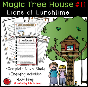 #11 Magic Tree House- Lions at Lunchtime Novel Study Activities