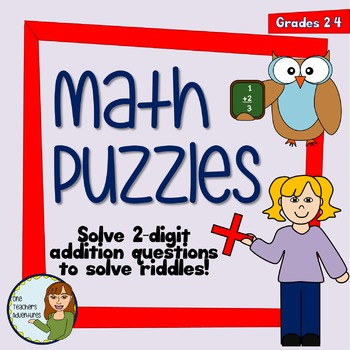 Math Puzzles - Solve 2-digit addition problems to solve riddles!