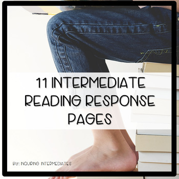 11 Reading Strategy or Response Pages for ANY BOOK -  Independent or Book Club
