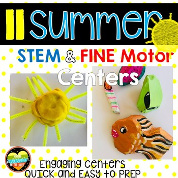 11 SUMMER STEM Fine Motor centers