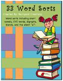 33 Word Sorts (CVC, digraphs, blends, long vowels/short vo