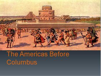 11. The Americas Before Columbus