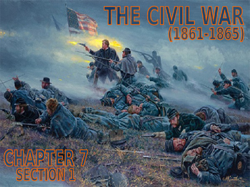 11 - The Civil War - PowerPoint Notes