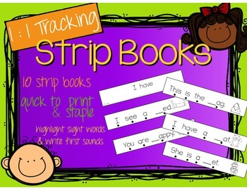 1:1 Tracking/Sight Words/First Sounds Reading Strip Books