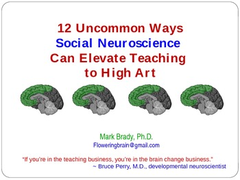 11 Uncommon Ways Social Neuroscience Can Elevate Teaching to High Art