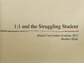 1:1 and the Struggling Student