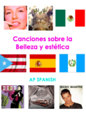 11 canciones sobre la belleza y estética para AP Spanish Language and Culture