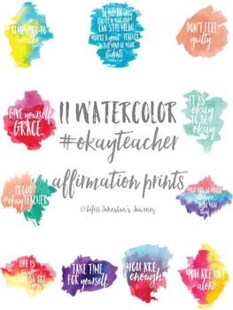 11 watercolor #okayteacher affirmations