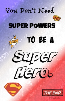 11 x 17 Poster- You Don't Need Super Powers Super Hero  PBIS Guidance Counseling