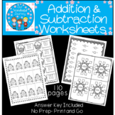 110 Addition and Subtraction Worksheets