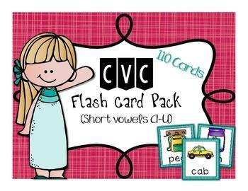 110 CVC Flash Cards (Short Vowel A-U)