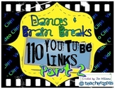 110 Dances & Brain Breaks (Part 2)- YouTube Video Links fo
