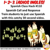 110 Spanish Video Spanish Call and Response Rejoinder 123 adiós inglés Video