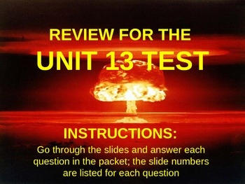 WORLD UNIT 13 LESSON 8. Cold War Test Review POWERPOINT