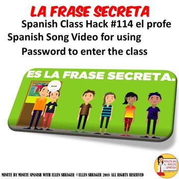 113 Spanish Class Video La Frase Secreta Password to Enter Spanish Classroom