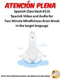 116 Atención Plena Spanish Class Brain Break - Spanish Video Mindfulness