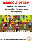 117 Vamos a rezar Spanish Transition Video for Prayer/Pray