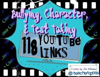 118 Bullying, Character, Teamwork, & Test Motivation YouTube Video Links