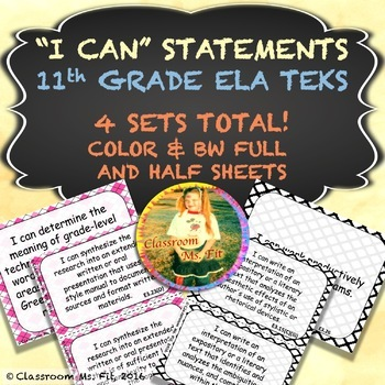 "11th Grade ELA ""I CAN"" Statements ~ TEKS"