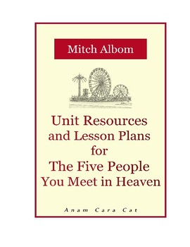 11th Grade Novel Unit + Lesson Plans | The Five People You Meet in Heaven