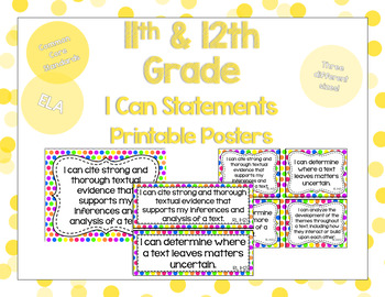 11th and 12th Grade ELA I Can Statements for CSS Standards (Rainbow Dots)