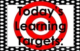 11x17 Polka Dots Daily Learning Targets Bulletin Board Set