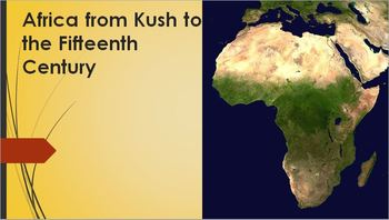 12. Africa from Kush to the Fifteenth Century