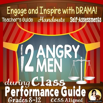 Twelve Angry Men Class Performance Activities, Handouts, & Self Assessment