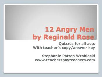 12 Angry Men: quizzes for each act with answer keys