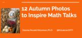 12 Autumn Photos to Inspire Math Talks