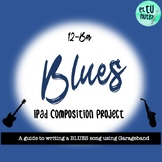 12-Bar Blues iPad Composition Project