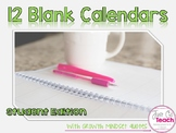 12 Blank Calendars: Student Edition
