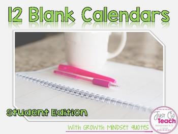 12 Blank Calendars: Student Edition