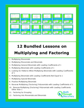 Algebra 1:  12 Bundled Lesson on Multiplying and Factoring